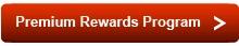 Premium Rewards Program